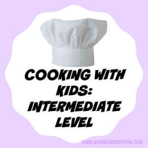 Now that your kids know the basics, it's time to kick it up a notch to the Intermediate Level