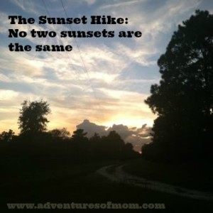 Sunset Hikes: Connecting with your child through nature