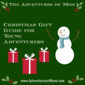 The Adventures of Mom Christmas Gift Guide for Young Adventurers