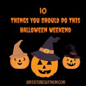 10 things you should do this Halloween weekend